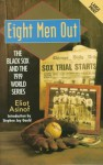 Eight Men Out - Eliot Asinof