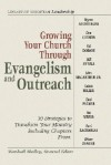 Growing Your Church Through Evangelism and Outreach - Marshall Shelley
