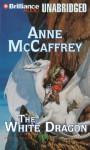 The White Dragon - Anne McCaffrey, Dick Hill