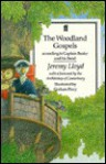The Woodland Gospels According to Captain Beaky and His Band - Jeremy Lloyd, Graham Percy, Rober Cantuar