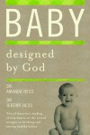 Baby Designed by God - Amanda Hess, Jeremy Hess