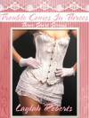Trouble Comes In Threes - Laylah Roberts
