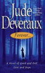 Forever... (Forever Trilogy) - Jude Deveraux