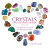 Crystals for Love & Relationships: Your Guide to 100 Crystals and Their Mystic Powers - Cassandra Eason