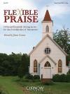Flexible Praise Part 1 C: 10 Sacred Ensemble Arrangements for Any Combination of Instruments - James Curnow