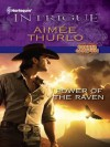Power of the Raven (Harlequin Intrigue) - Aimee Thurlo