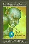 The Amulet of Samarkand (Bartimaeus Trilogy Series #1) - Jonathan Stroud