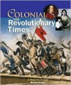 Colonial and Revolutionary Times: A Watts Guide - Michael Burgan, W. Guthrie Sayen
