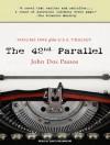 The 42nd Parallel - John Dos Passos, David Drummond