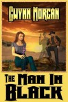 The Man in Black - Gwynn Morgan