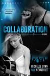 Collaboration - Michelle Lynn