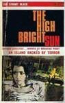 The High Bright Sun - Ian Stuart Black
