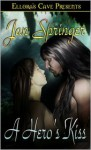 A Hero's Kiss - Jan Springer