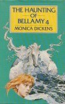 The Haunting of Bellamy 4 - Monica Dickens