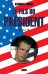 Le fils du Président (French Edition) - Krandall Kraus