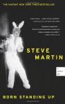 Born Standing Up: A Comic's Life - Steve Martin