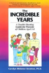 Incredible Years: A Troubleshooting Guide for Parents of Children Aged 3 to 8 - Carolyn Webster-Stratton, David Mostyn