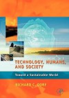 Technology, Humans, and Society:: Toward a Sustainable World - Richard C. Dorf