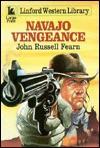 Navajo Vengeance - John Russell Fearn