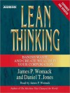 Lean Thinking: Banish Waste and Create Wealth in Your Corporation, 2nd Ed (Audio) - James P. Womack, Daniel T. Jones