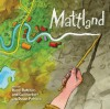 Mattland - Hazel Hutchins, Dusan Petricic, Gail Herbert