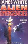ALIEN EMERGENCIES: A Sector General Omnibus (Sector General Series) - James White, David Langford