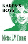 Karen's Boys - Michael Thomas