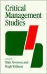 Critical Management Studies - Mats Alvesson, Hugh Willmott