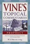 Vine's Topical Commentaries - W.E. Vine