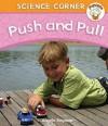 Push and Pull - Angela Royston