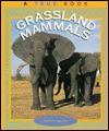 Grassland Mammals - Elaine Landau