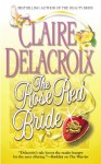 The Rose Red Bride - Claire Delacroix
