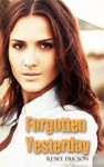 Forgotten Yesterday - Renee Ericson