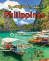 Spotlight on the Philippines - Bobbie Kalman