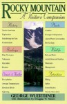 Rocky Mountain: A Visitor's Companion - George Wuerthner
