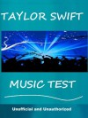 The Taylor Swift Music Test - How Well Do You Know Her Music? - Tom Henry