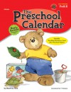 The Preschool Calendar, Grades PreK to K - Sherrill B. Flora, Instructional Fair