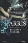 Le parole segrete - Joanne Harris, Laura Grandi