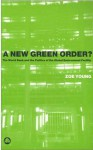 A New Green Order?: The World Bank and the Politics of the Global Environment Facility - Zoe Young