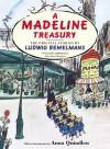 A Madeline Treasury: The Original Stories by Ludwig Bemelmans - Ludwig Bemelmans
