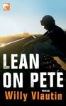 Lean On Pete - Willy Vlautin, Robin Detje
