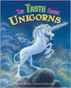 The Truth About Unicorns (Fairy-Tale Superstars) - Molly Cece Barlow Blaisdell, Necdet Yilmaz