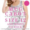 Size 12 and Ready to Rock (Heather Wells, #4) - Meg Cabot, Sandy Rustin