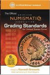 ANA Grading Standards for United States Coins: American Numismati Association (Official American Numismatic Association Grading Standards for United States Coins) - Kenneth Bressett, Q. David Bowers