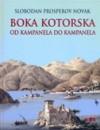 Boka Kotorska: od kampanela do kampanela - Slobodan Prosperov Novak