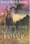 Year's Best Fantasy 2 - David G. Hartwell, Kathryn Cramer, Ursula K. Le Guin, Andy Duncan