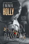 Hidden Passions: 5 - Emma Holly