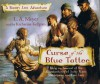 Curse of the Blue Tattoo: Being an Account of the Misadventures of Jacky Faber, Midshipman and Fine Lady - L.A. Meyer, Katherine Kellgren