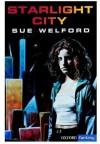 Starlight City (Oxford Fantasy) - Sue Welford