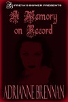 A Memory on Record - Adrianne Brennan